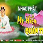 Album Nhạc Phật Giáo Về Quan Thế Âm Bồ Tát